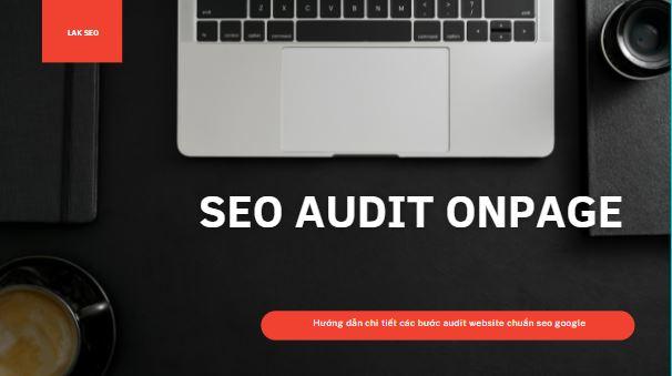 Huong dan audit onpage chuan seo